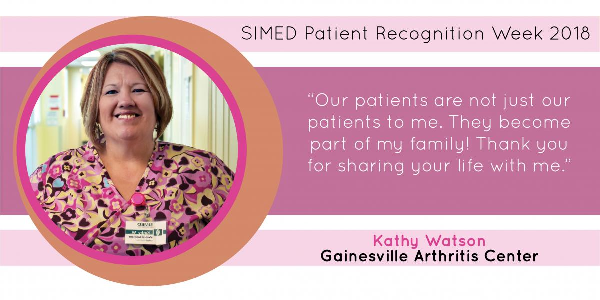 Kathy Watson in the SIMED Gainesville Arthritis Center says her patients are her family.